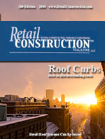 Retail Construction Magazine - Roof Curbs Can Prevent Leaks